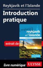 REYKJAVIK ET L'ISLANDE - INTRODUCTION PRATIQUE