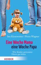 Eine Woche Mama, eine Woche Papa (ebook)