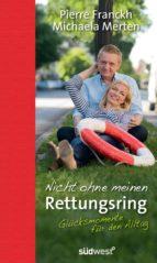 Nicht ohne meinen Rettungsring (ebook)