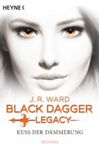 Kuss der Dämmerung - Black Dagger Legacy (ebook)