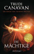 Die Magie der tausend Welten - Die Mächtige (ebook)