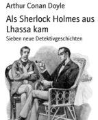 Als Sherlock Holmes aus Lhassa kam (ebook)