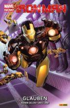 Marvel Now! Iron Man 1 - Glauben (ebook)
