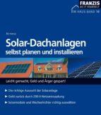 Solar-Dachanlagen selbst planen und installieren (ebook)