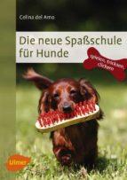 Die neue Spaßschule für Hunde (ebook)