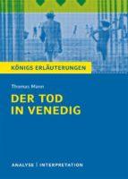Der Tod in Venedig. Königs Erläuterungen. (ebook)