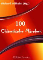 100 Chinesische Märchen (ebook)