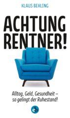 Achtung, Rentner! (ebook)