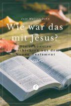 Wie war das mit Jesus? (ebook)
