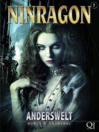 NINRAGON 07: ANDERSWELT