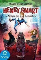 Henry Smart. Im Auftrag des Götterchefs (ebook)