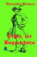 Othon, der Bogenschütze (ebook)