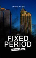 THE FIXED PERIOD (Dystopian Classic) (ebook)
