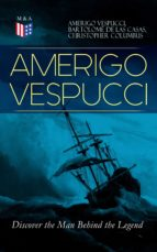 AMERIGO VESPUCCI – Discover the Man Behind the Legend (ebook)