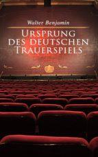 Ursprung des deutschen Trauerspiels  (ebook)