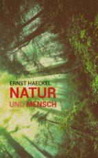 Natur und Mensch (Illustriert) (ebook)