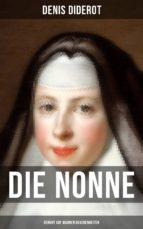 DIE NONNE (BERUHT AUF WAHREN BEGEBENHEITEN)