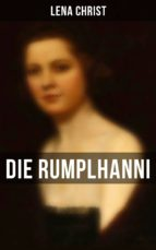 Die Rumplhanni - Vollständige Ausgabe (ebook)