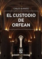 El custodio de Orfean (ebook)