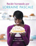 Recién horneado por Lorraine Pascale (ebook)
