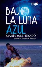Bajo la luna azul (ebook)