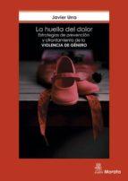 La huella del dolor. Estrategias de prevención y afrontamiento de la violencia de género (ebook)