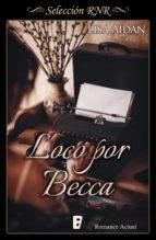Loco por Becca (ebook)