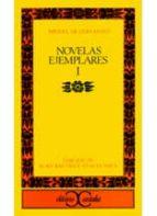 NOVELAS EJEMPLARES (I)