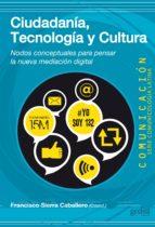 Ciudadanía, Tecnología y Cultura (ebook)