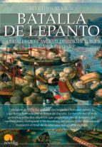 Breve historia de la batalla de Lepanto (ebook)