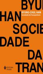 Sociedade da transparência (ebook)