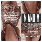 M and M: la mia scelta di essere milf e mistress (ebook porn) Mat Marlin (ebook)