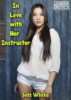 In Love with Her Instructor: Lesbian Erotica (ebook)