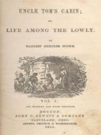 Uncle Tom's Cabin: Or, Life Among the Lowly (ebook)