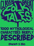 1000 Mythological Characters Briefly Described (ebook)