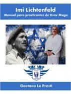 Imi Lichtenfeld. Manual para practicantes de Krav Maga (ebook)