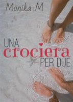Una crociera per due (ebook)