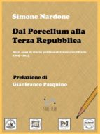 Dal Porcellum alla Terza Repubblica (ebook)
