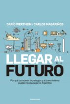 Llegar al futuro