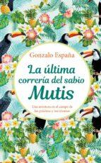 La última correría del sabio Mutis (ebook)