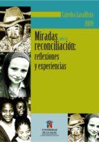 Cátedra Lasallista. Miradas sobre la reconciliación (ebook)