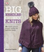 BIG NEEDLES CHUNKY KNITS