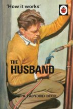 How it Works: The Husband (ebook)