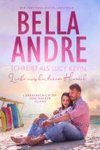 Liebe aus heiterem Himmel (Liebesgeschichten von Walker Island 3) (ebook)