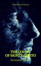The Count of Monte Cristo (Best Navigation, Active TOC) (Prometheus Classics) (ebook)
