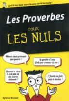 LES PROVERBES POUR LES NULS, ÉDITION POCHE