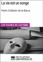 La vie est un songe de Pedro Calderón de la Barca (ebook)