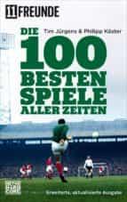 Die 100 besten Spiele aller Zeiten (ebook)