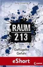 Raum 213 - Geflügelte Gefahr (ebook)