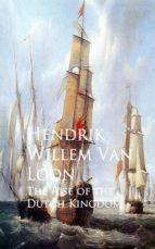 The Rise of the Dutch Kingdom (ebook)